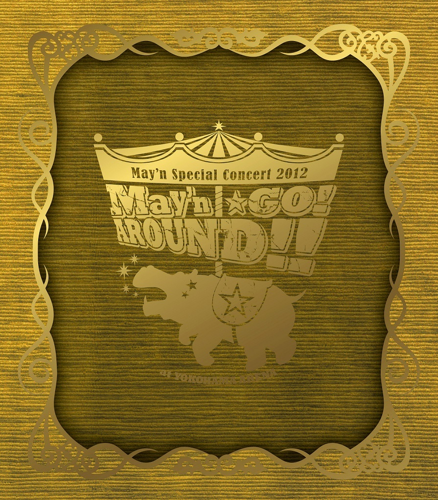 """May'n Special Concert 2012 at 横浜アリーナ """"May'n☆GO!AROUND!!"""""""