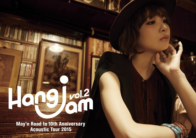 "May'n Road to 10th Anniversary Acoustic Tour 2015 ""Hang jam vol.2""パンフレット"
