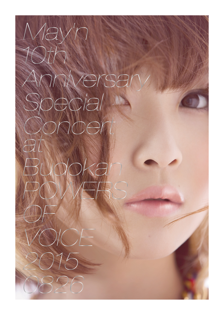 "May'n 10th Anniversary Special Concert at Budokan ""POWERS OF VOICE""パンフレット"