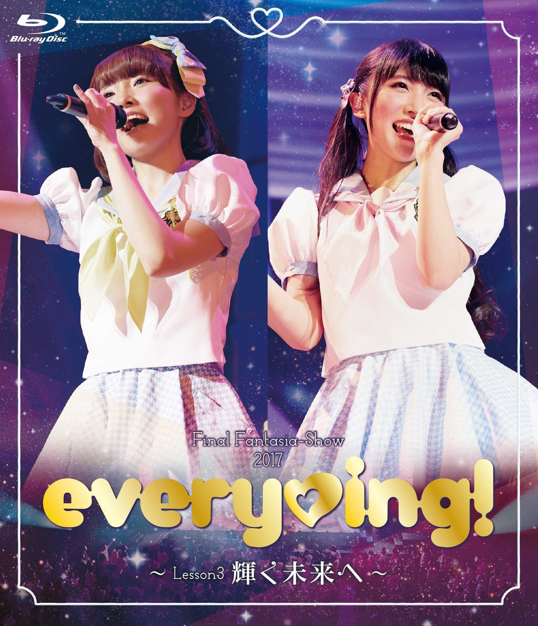 every♥ing!Final Fantasia-Show 2017 ~Lesson3 輝く未来へ~ LIVE Blu-ray〜